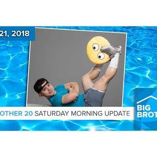 BB20 | Saturday Morning Live Feeds Update July 21