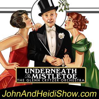 12-14-19-John And Heidi Show-GlennCrytzer-ChristmasAlbum