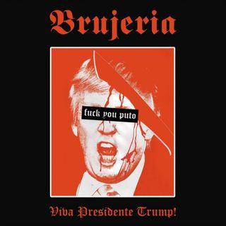 Metal Hammer of Doom - Brujeria - Pocho Aztlan/Viva presidente Trump!