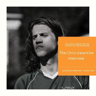 The Chris Valentine Interview.