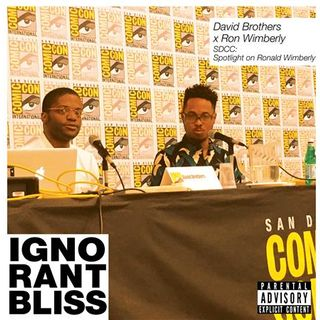 Ignorant Bliss 45: David Brothers x Ron Wimberly SDCC