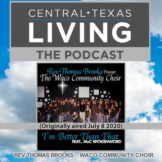 Rev. Thomas Brooks of the Waco Community Choir (Originally aired July 8 2020)