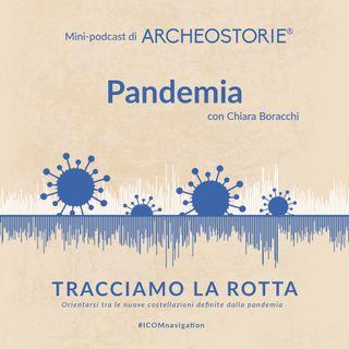 Archeostorie – Pandemia