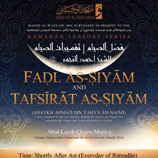 [Class 02] Virtues of Fasting of Sh. Ahmad An-Najmī