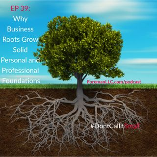 Ep 39 Business As a Foundation For Adults and Children