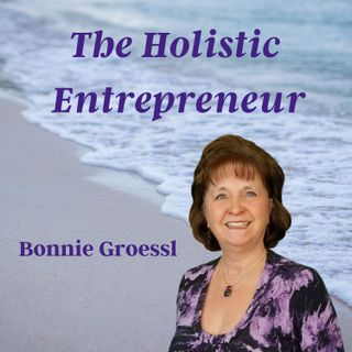 A new focus for The Holistic Entrepreneur podcast