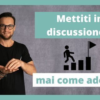 Mettiti in discussione.. mai come adesso!
