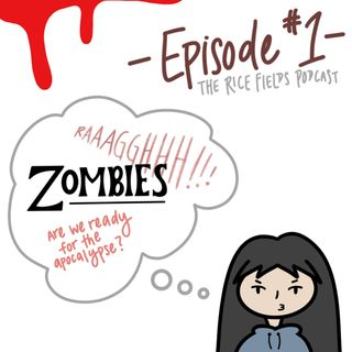 #1 | Are We Ready for a Zombie Apocalypse?