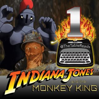 92 - Indiana Jones and the Monkey King, Part 1