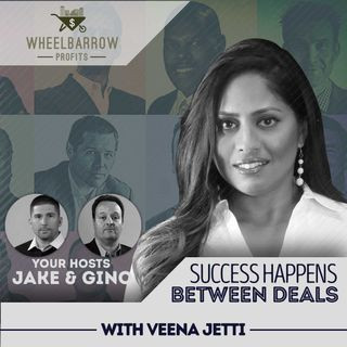 WBP - Success Happens Between Deals with Veena Jetti