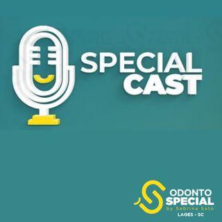 """Special Cast - EP1 """"Medo de ir ao dentista"""""""