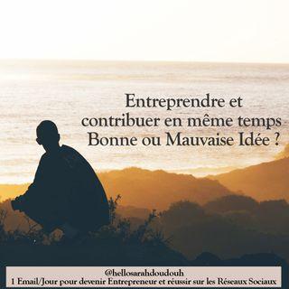 Épisode #2 La contribution de l'entrepreneur