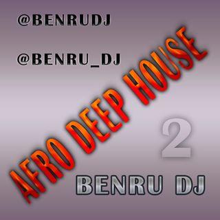 AfroDeepHouse - Benru Dj
