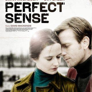 """Perfect Sense"" Movie Talk with David Hoffmeister"