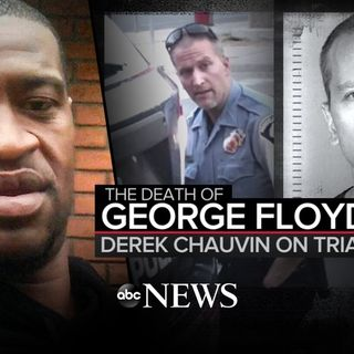 George Floyd Trial, What Would You Like To See Happen