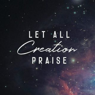 Let All Creation Praise the Paradox - December 2, 2018