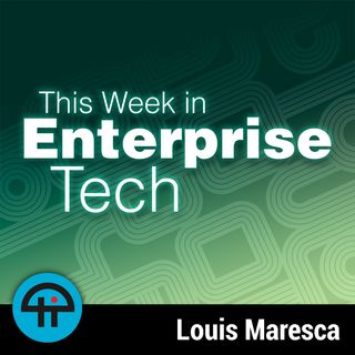 This Week in Enterprise Tech