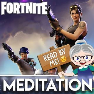 Fortnite - Meditation