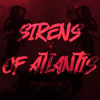 Sirens of Atlantis