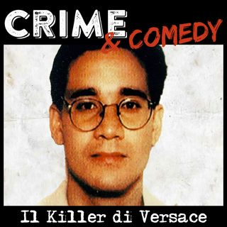 Andrew Cunanan - Il Serial Killer che uccise Versace - 11