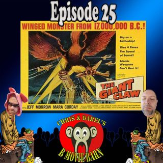 Episode 25 The Giant Claw