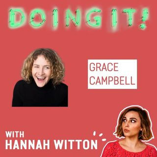 Wanking, Pubic Hair and Politics with Grace Campbell