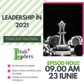 Leadership în 2021 și în anii care urmează S1E010