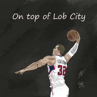 EP60: On top of Lob City