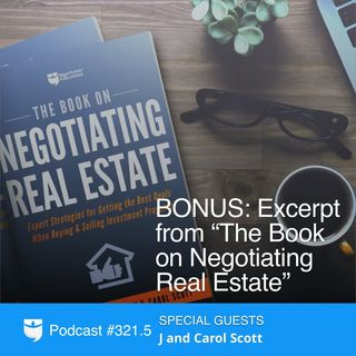 """BONUS: Excerpt from """"The Book on Negotiating Real Estate"""""""