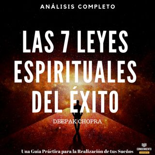152 - Las 7 Leyes Espirituales del Éxito