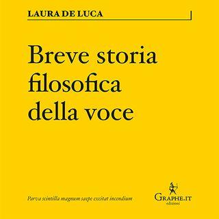 Breve storia filosofica della voce, di Laura De Luca
