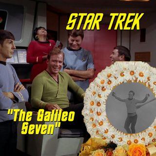 "Season 3, Episode 7: ""The Galileo Seven"" (TOS) with Pete the Retailer"