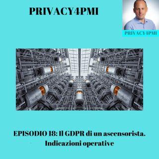 EPISODIO 18-Il GDPR di un ascensorista. Indicazioni operative