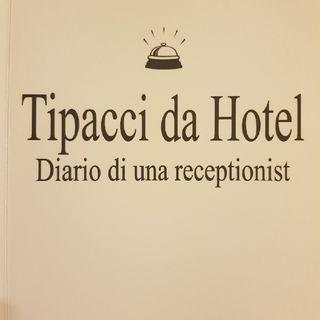Gemma Formisano: Tipacci Da Hotel - Martedì 3 Settembre 2013