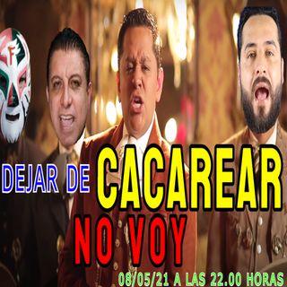 No seas pinche NO VOY!!!