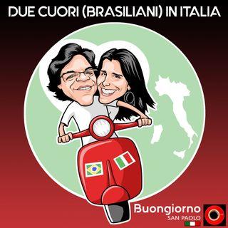 #88 Due cuori (brasiliani) in Italia