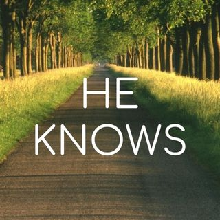 He Knows - Morning Manna #2763