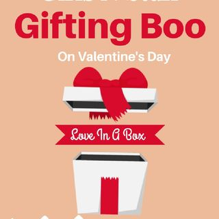 Gifting Boo on Valentine's Day