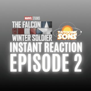 Spoiler Reaction to EP 2 of The Falcon & the Winter Soldier!