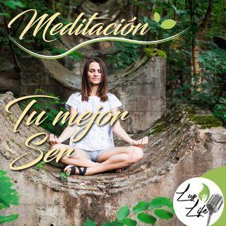TU MEJOR SER - MEDITACIÓN GUIADA