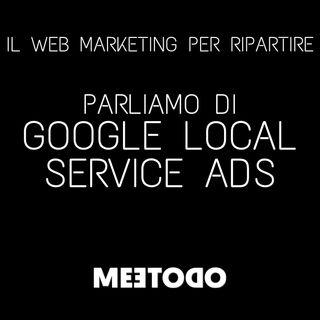 Cosa sono i Google Local Service Ads