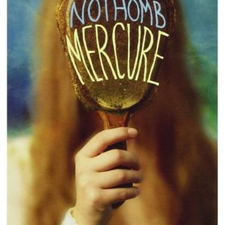 Episodio 1 - AMELIE NOTHOMB // Mercurio // Dal diario di Hazel