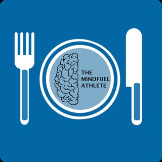 Episode 16: My Mindfuel Memories: Eating and Competing