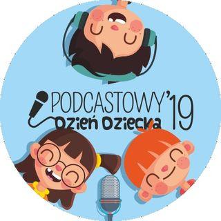 RODK Podcastowy Dzień Dziecka 2019 - Stefek Burczymucha