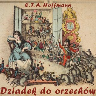 Dziadek do orzechów - część 3 | bajka | E. T. A. Hoffmann  🎅🎄❄