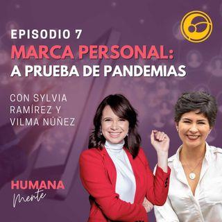 Marca Personal: A Prueba de Pandemias | Episodio 7 Joanna Prieto, Sylvia Ramírez y Vilma Núñez