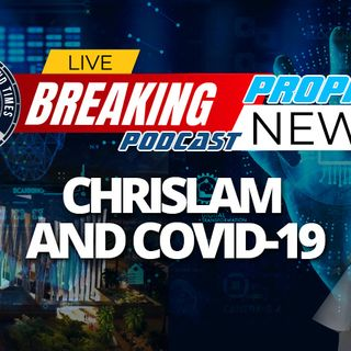 NTEB PROPHECY NEWS PODCAST: How The One World Religion Of Chrislam Fits In With Bill Gates, The Quantum Dot Vaccinations And The New World O