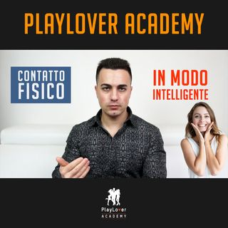 301 - Come creare contatto fisico in modo intelligente