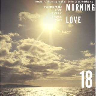 Morning Love 17  (Listening Session Sound Imperfections)