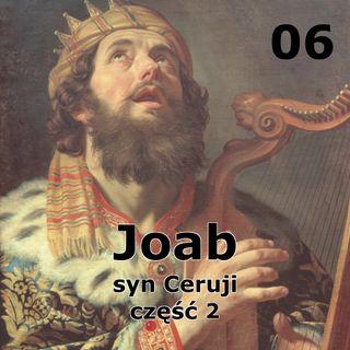 06 - Joab syn Ceruji część 2